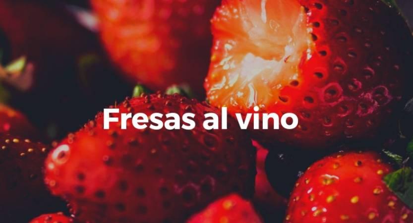Fresas al vino