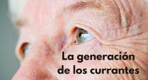Lee más sobre el artículo La generación de los currantes